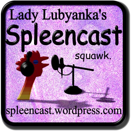 And this is the headquarters for my brand spanking new spleencast!